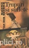 Maxence van der Meersch - Trupuri si suflete