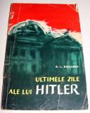 Ultimele zile ale lui Hitler - G. L. Rozanov, 1963