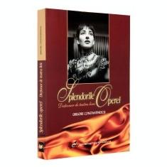 Splendorile Operei. Dictionar de teatru liric - DEX