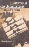PLATON PARDAU - DIAVOLUL DE DUMINICA, 1991