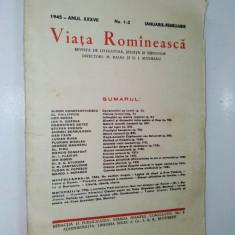 Revista de literatura, stiinta si ideologie Viata Romaneasca - Nr. 1-2 / 1945 - Revista culturale