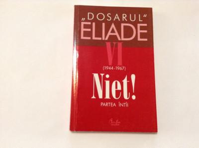 Mircea Handoca - Dosarul Eliade VOL VI ,RF8/4 foto