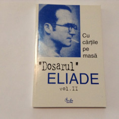 Mircea Handoca - Dosarul Eliade VOL II ,RF8/4