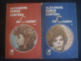 ALEXANDRE DUMAS - CONTESA DE CHARNY 2 volume, Alta editura, 1974