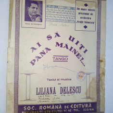 Partitura Tango - Ai sa ma uiti pana maine Muzica : Liliana Delescu