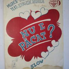 Partitura Slow Nu e pacat ? Muzica : N. Kirculescu