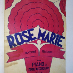 Partitura pentru pian si acordeon Rose Marie - Fantesie Selection