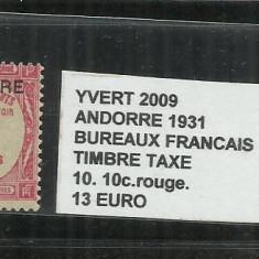ANDORA 1931 BUREAUX FRANCAIS TIMBRE TAXE - 10. 10 C., Stampilat