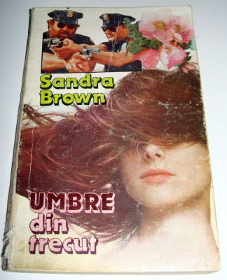 Umbre din trecut - Sandra Brown foto