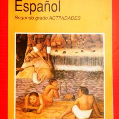 ESPANIOL secundo grado ACTIVIDADES Spaniola clasa II a ACTIVITATI - Carte in spaniola