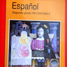 ESPANIOL secundo grado RECORTABLE Spaniola clasa II a pentru decupat - Carte in spaniola
