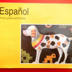 ESPANIOL primer grado LECTURAS Spaniola clasa a I a literatura - Carte Literatura Spaniola