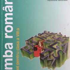 LIMBA ROMANA MANUAL PENTRU CLASA A VIII-A - A. Crisan, S. Dobra, F. Sanmihaian - Manual scolar humanitas, Clasa 8, Humanitas