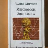 Metodologia sociologica Vasile Miftode Galati 1995 - Carte Psihologie