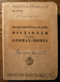 Em. Grigorovitza, W. Ghul - Dictionar complet German - Roman