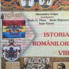 ISTORIA ROMANILOR MANUAL PENTRU CLASA A VIII-A - Alexandru Vulpe - Manual scolar, Clasa 8, Istorie