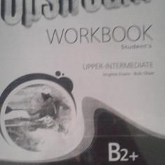 Workbook Engleza Upstream B2+ (Xerox) - Manual scolar, Clasa 10, Limbi straine