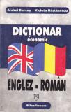 ANDREI BANTAS, VIOLETA NASTASESCU - DICTIONAR ECONOMIC ENGLEZ-ROMAN