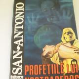 PROFETIILE LUI NOSTRABERUS SAN~ANTONIO NR 24 - Carte politiste