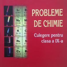 PROBLEME DE CHIMIE. Culegere pentru clasa a IX-a - Daniela Bogdan