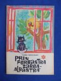 VASILE MANUCEANU - PRIN FEREASTRA-ZAREA-ALBASTRA - EDITIA 1-A - 1966