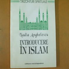 Introducere in islam N. Anghelescu Bucuresti 1993 - Carti Islamism