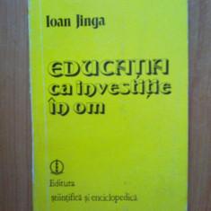 Z2 Educatia ca investitie in om - Ioan Jinga