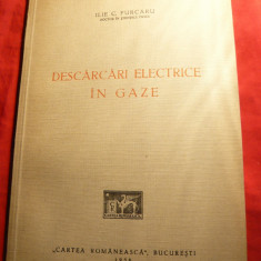 Ilie C.Purcaru - Descarcari Electrice in Gaze - Prima Ed. 1936