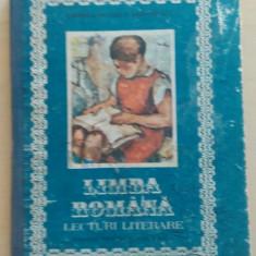 Limba romana, lecturi literare/ manual pentru clasa a VIII-a/ 1988, Clasa 8, Didactica si Pedagogica
