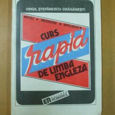 Limba engleza curs rapid V. Stefanescu - Draganesti Bucuresti 1992 - Curs Limba Engleza