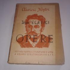 IOAN SLAVICI - OPERE ALESE ~ Nuvele, editie ingrijita de J.POPPER ~ Ed.1949 - Carte veche
