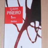 CLAUDIA PINEIRO - BETIBU ( Colectia Enigma, roman politist )