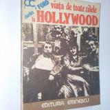 Viata de toate zilele la Holywood Ed. Eminescu 1977