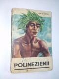 Cumpara ieftin Polinezienii- Ion Vladutiu Ed. Tineretului 1988