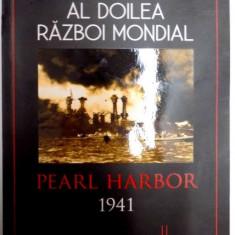 AL DOILEA RAZBOI MONDIAL, PEARL HARBOR, 1941 ZIUA INFAMIEI de CARL SMITH, 2015 - Istorie