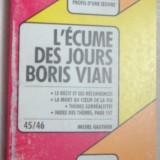 PROFIL D'UNE OEUVRE: L'ECUME DES JOURS, BORIS VIAN/ANALYSE CRITIQUE: M. GAUTHIER