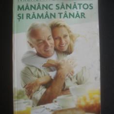 MICHEL MONTIGNAC - MANANC SANATOS SI RAMAN TANAR - Carte Alimentatie