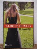 13 POVESTIRI- ALDOUS HUXLEY