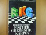 Ștefaniu, Secretele marilor maestri, Fischer Gheorghiu Karpov Bucuresti 1978