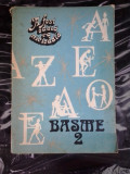 BASME VOL 2 , A FOST ODATA CA NICIODATA