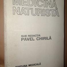 Medicina naturista- Pavel Chirila