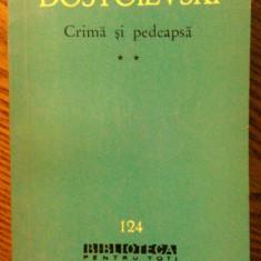 Dostoievski - Crima si pedeapsa - **, 1962, F.M. Dostoievski