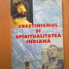 N3 Crestinismul si spiritualitatea indiana - Ernest Valea - Carti Hinduism
