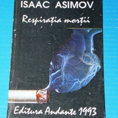 RESPIRATIA MORTII - ISAAC ASIMOV (05037 - Carte SF