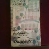 Tudor Arghezi Cu bastonul prin Bucuresti, editie princeps - Carte Editie princeps