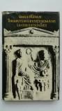 Vasile Parvan - Inceputurile vietii romane la gurile Dunarii (1974), Vasile Parvan