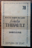 Roger Martin Du Gard - Familia Thibault - ***** - Sorellina [1948]
