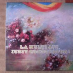 La multi ani iubit conducator muzica corala pionieri epoca de aur disc vinyl lp, VINIL, electrecord