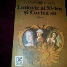 LUDOVIC  AL XV-LEA  SI CURTEA  SA  ALEXANDRE  DUMAS/TD