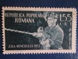 TIMBRE ROMANIA  ZIUA MINERULUI MNH 1953, Nestampilat